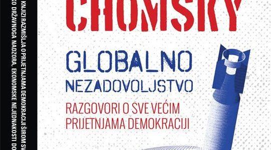 Noam Chomsky: Globalno nezadovoljstvo