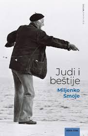 Miljenko Smoje: Judi i beštije