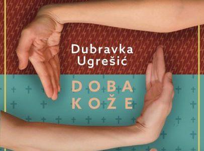 Dubravka Ugrešić: Doba kože