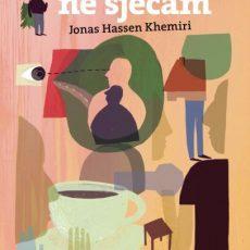 Jonas Hassen Khemiri: Sve čega se ne sjećam