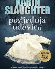 Karin Slaughter: Posljednja udovica